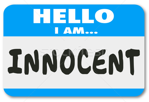 Hello I Am Innocent Good Pure Name Tag Acquital Stock photo © iqoncept