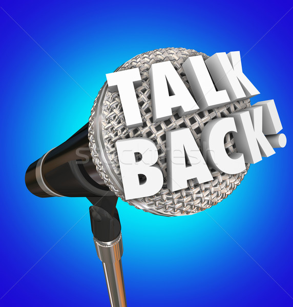 Stock photo: Talk Back Microphone Words Feedback Comment Speaking Opinion
