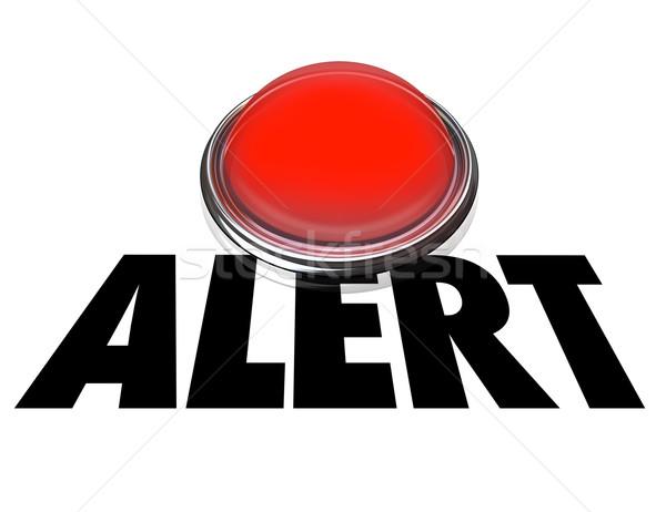 Alarm słowo czerwony świetle czerwone światło Zdjęcia stock © iqoncept