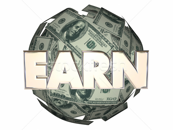 Earn Money Income Work Career Job Cash Ball Sphere Stock photo © iqoncept