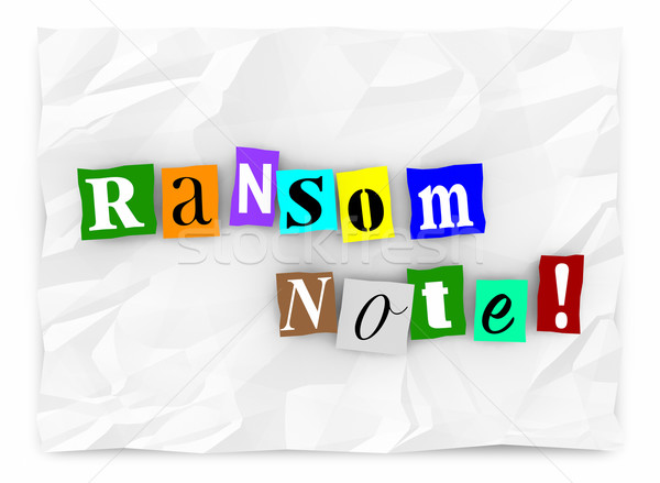 Ransom Note Message Threat Kidnapping Demand 3d Illustration Stock photo © iqoncept