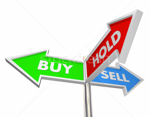 Buy Sell Hold Stocks Investment Decision Signs 3d Illustration Stock photo © iqoncept