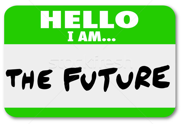 Hello I am the Future Nametag Sticker Change Stock photo © iqoncept
