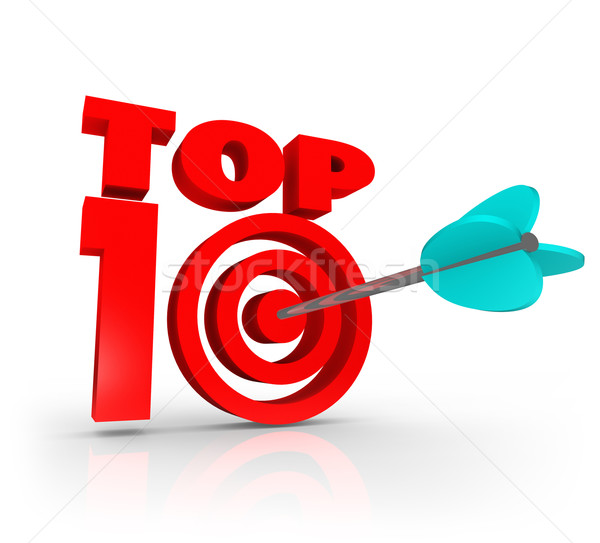 Top 10 Score Arrow Target Best Ten Ratings Reviews Stock photo © iqoncept
