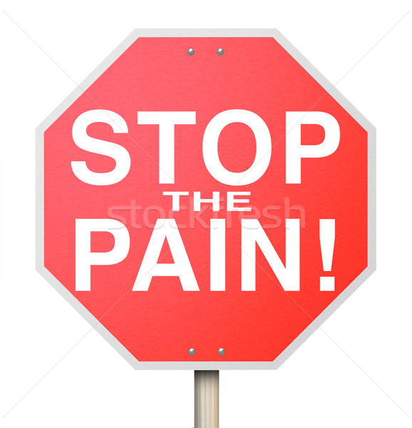 Stop the Pain Sign End Ache Discomfort Cure Medicate Medicine Tr Stock photo © iqoncept
