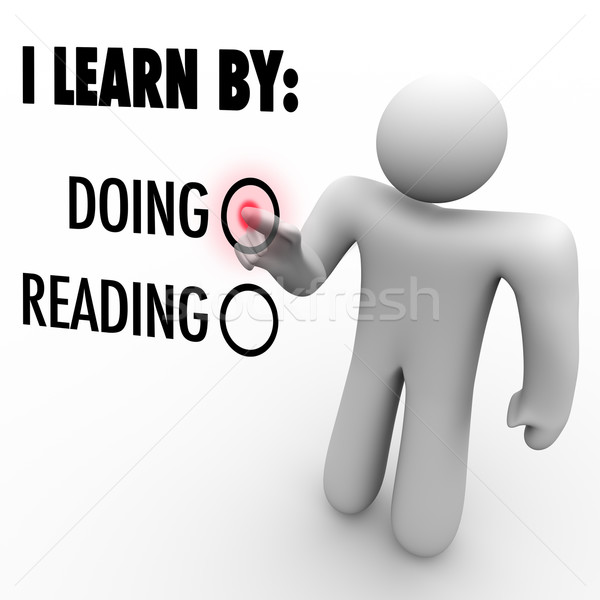 I Learn By Doing vs Reading Man Choosing Education Style Stock photo © iqoncept