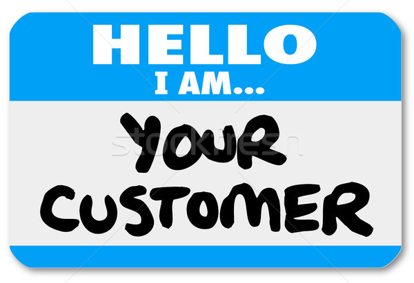 Hello I am Your Customer Nametag Sticker Stock photo © iqoncept