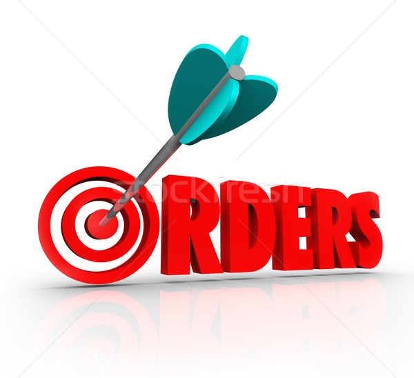 Orders 3D Word Arrow Target Purchasing Merchandise Store Sales Stock photo © iqoncept