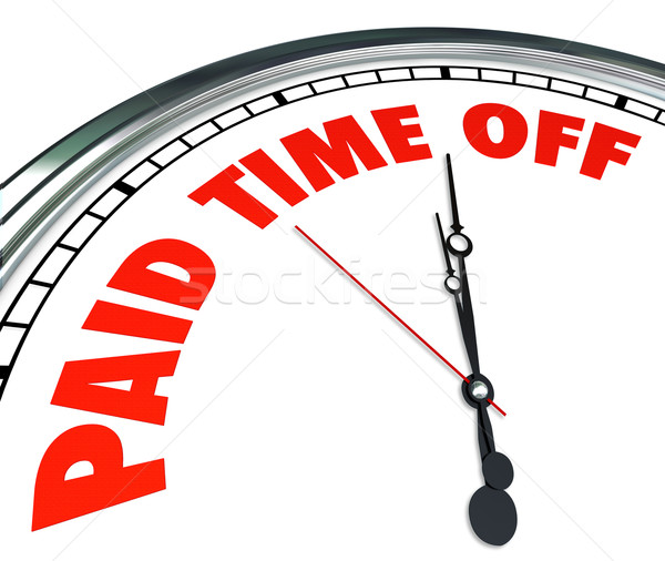 Paid Time Off Clock Words Employee Medical Sick Leave Stock photo © iqoncept