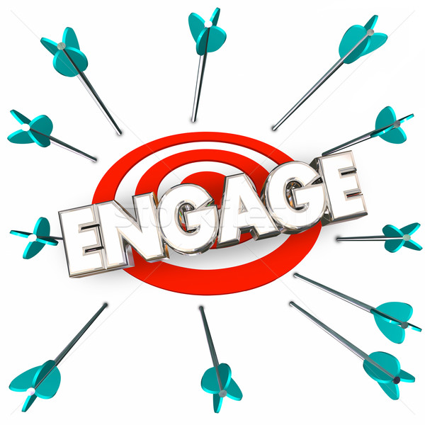Engage Get Involved Participate Arrows Bullseye Word 3d Illustra Stock photo © iqoncept