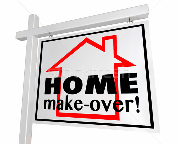 Home Make-Over House Real Estate Sign Remodeling 3d Illustration Stock photo © iqoncept