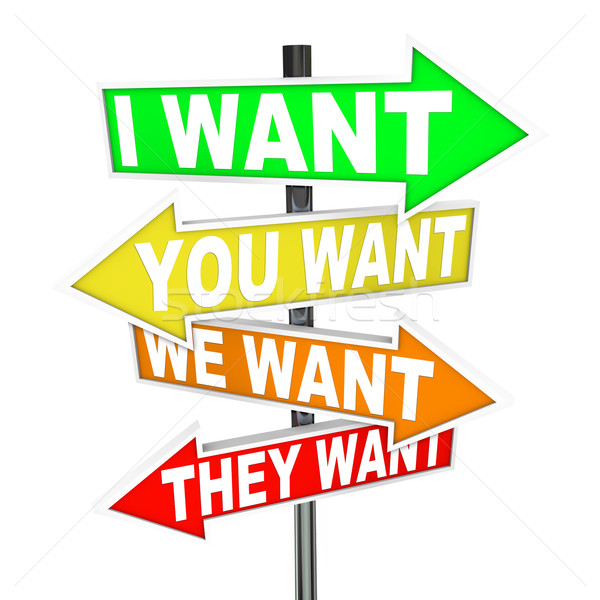 My Wants and Needs Vs Yours - Selfish Desires on Signs Stock photo © iqoncept