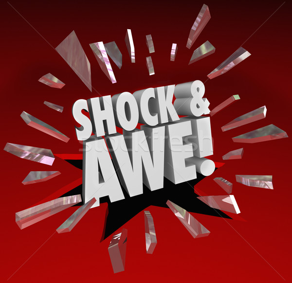Shock and Awe Words Overwhelming Show of Force Surprise Stock photo © iqoncept