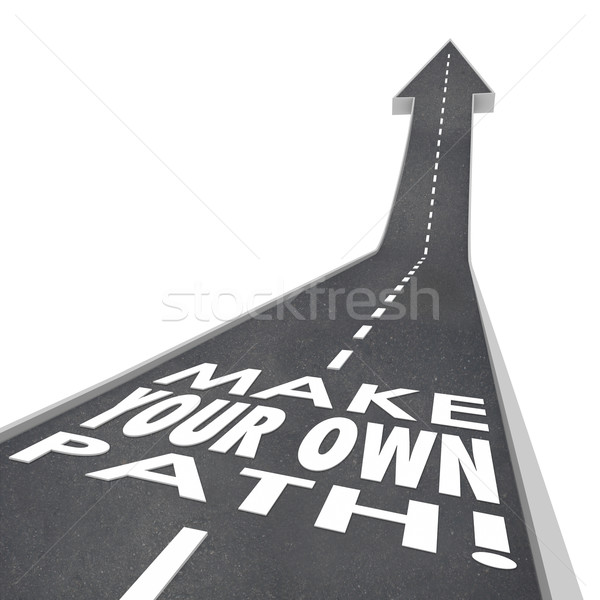 Make Your Own Path Words 3D Road Success Unique Challenge Stock photo © iqoncept