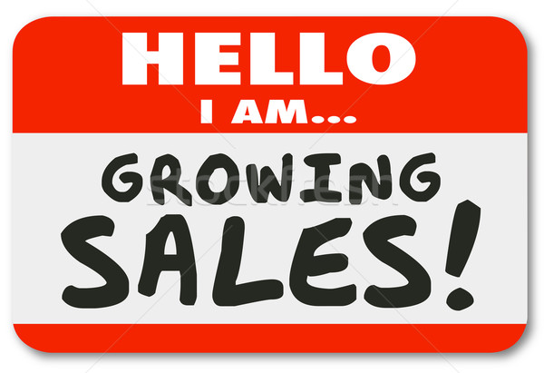 Growing Sales Hello Name Tag Sticker Ambitious Sales Person Intr Stock photo © iqoncept