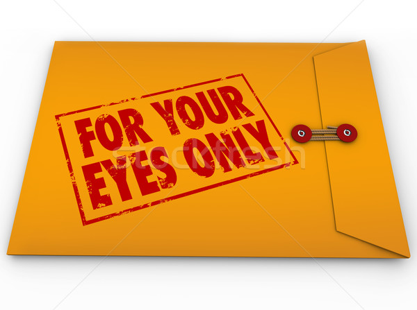 For Your Eyes Only Sensistive Information Material Envelope Stock photo © iqoncept