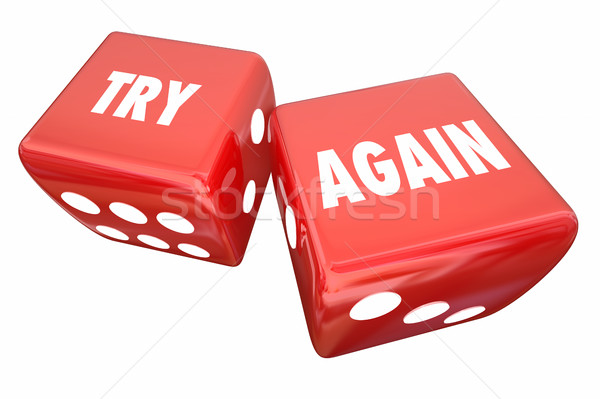Try Again Persistence Determination Roll Dice 3d Illustration Stock photo © iqoncept