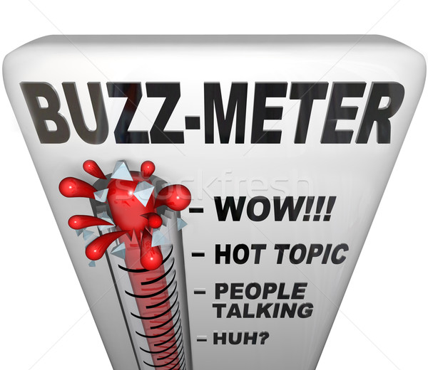Buzz Meter Thermometer Measures Popularity Stock photo © iqoncept