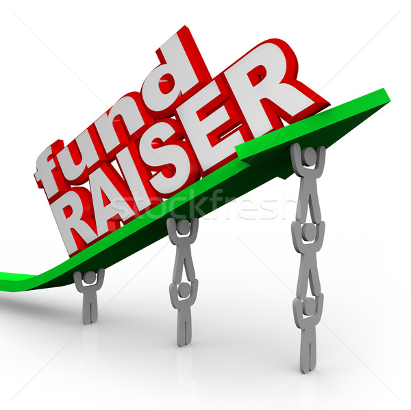 Fundraiser People Lifting Arrow Words Fund Raiser Stock photo © iqoncept