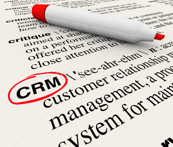CRM Customer Relationship Management Dictionary Definition Stock photo © iqoncept