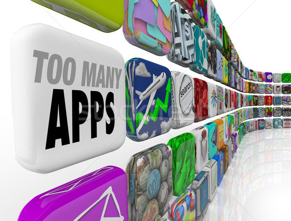 Too Many Apps Software Programs Oversupply Glut Surplus Stock photo © iqoncept