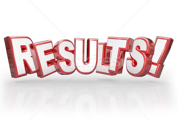 Ergebnisse 3D Wort Leistung Ergebnis Ziel Stock foto © iqoncept