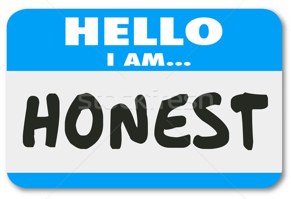 Hello I Am Honest Nametag Sticker Trusted Reputation Stock photo © iqoncept