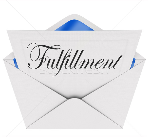 Fulfillment Word Envelope Invitation Satisfaction Gratifying Mes Stock photo © iqoncept