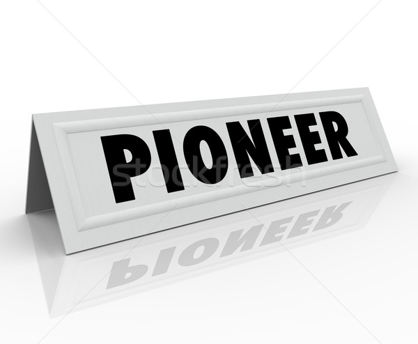 Pioneer Word Name Tent Card First Originator New Revolution Stock photo © iqoncept