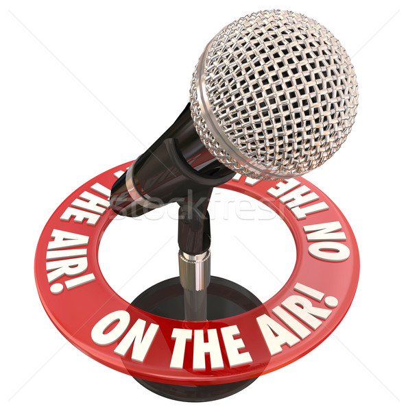On the Air Microphone Words Live Interview Report Stock photo © iqoncept