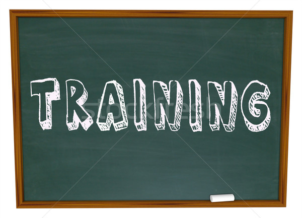 Training Word on Chalkboard - Get Trained in New Skills Stock photo © iqoncept