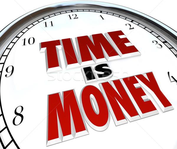 Время-деньги цитировать слов часы белый Сток-фото © iqoncept