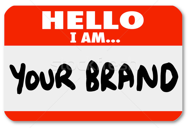 Nametag Hello I am Your Brand Marketing Yourself Networking Stock photo © iqoncept