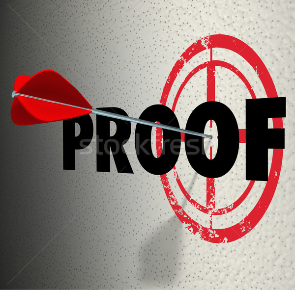 Proof Word Target Arrow Finding Evidence Cause Information Stock photo © iqoncept