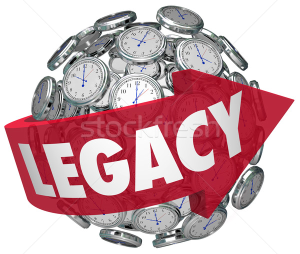 Legacy Word Arrow Clock Spheres Lasting Impression Time Memory f Stock photo © iqoncept