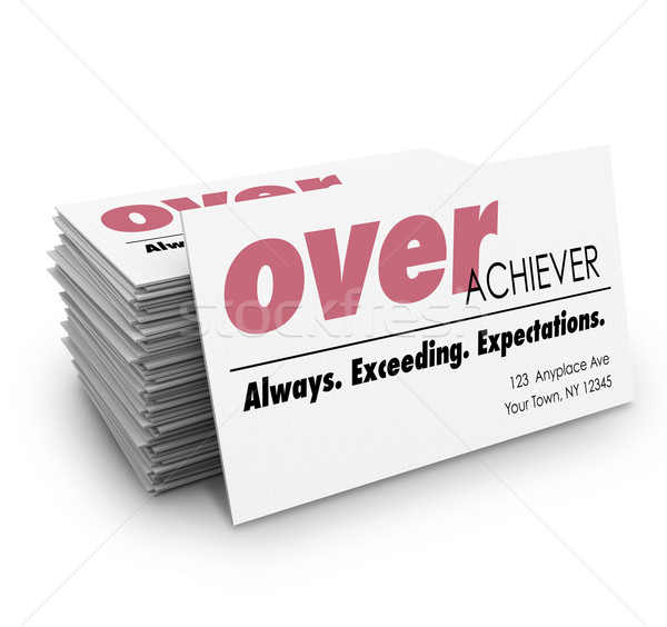 Over Acheiver Words Business Cards Always Exceeding Expectations Stock photo © iqoncept