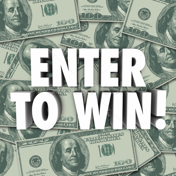 Enter To Win Money Dollars Background Contest Raffle Prize Award Stock photo © iqoncept