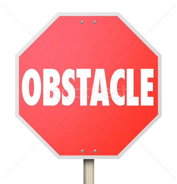 Obstáculo senal de stop desafiar dificultad palabra ilustrar Foto stock © iqoncept