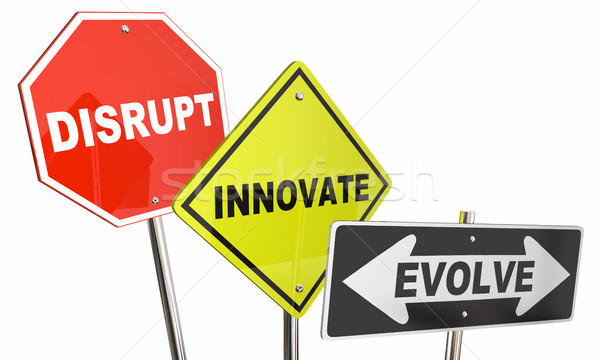 Stock photo: Disrupt Innovate Evolve Stop Road Street Signs 3d Illustration