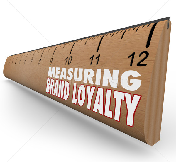 Measure Your Brand Loyalty Ruler Marketing Strength Stock photo © iqoncept