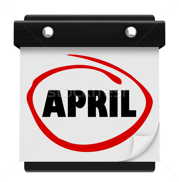 April Month Word Wall Calendar Remember Schedule Stock photo © iqoncept
