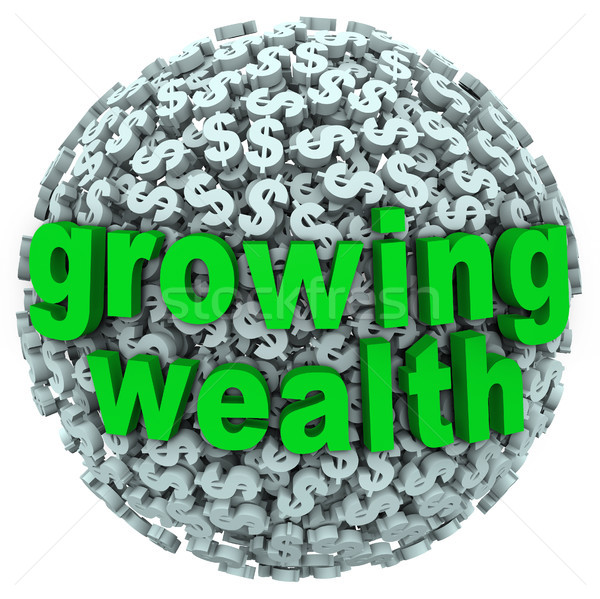 Growing Wealth Words Dollar Sign Ball Earn Income Stock photo © iqoncept