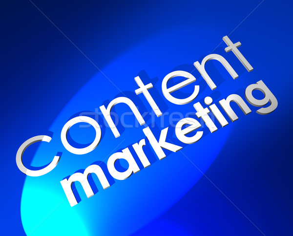 Content Marketing Blue 3D Word Background Digital Customer Outre Stock photo © iqoncept