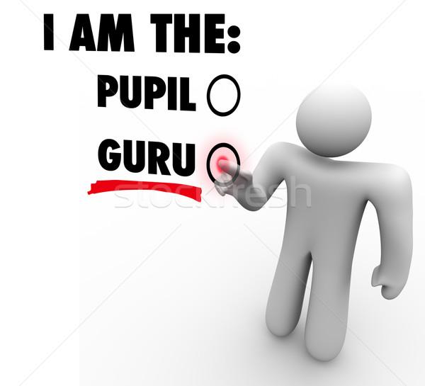 I Am The Guru Person Choose Expert Teacher Guide Leader Stock photo © iqoncept