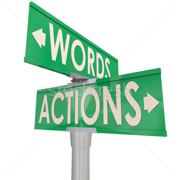 Action Vs Words Two Way Green Signs Interaction Stock photo © iqoncept