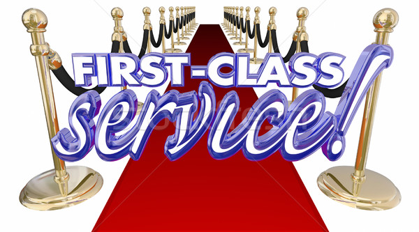 First Class Service Red Carpet Treatment Words 3d Illustration Stock photo © iqoncept