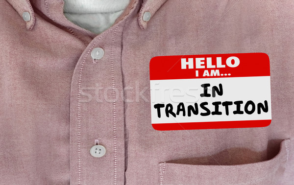 Hello Im in Transition Change Evolving Name Tag 3d Illustration Stock photo © iqoncept