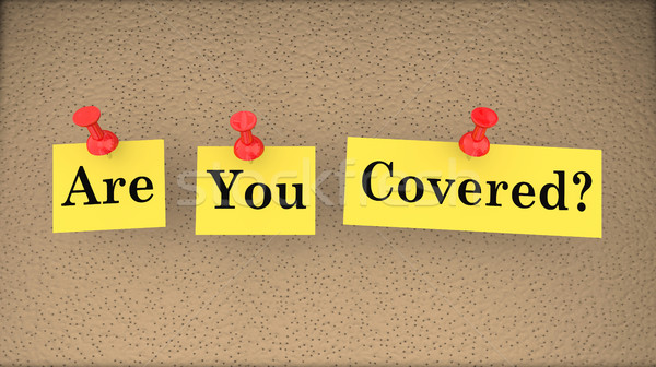 Are You Covered Insurance Risk Gap Policy Question 3d Illustrati Stock photo © iqoncept