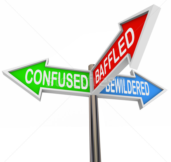Confused, Baffled, Bewildered - Arrow Signs Stock photo © iqoncept