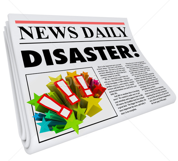 Newspaper Disaster Headline Crisis Trouble Alert Stock photo © iqoncept